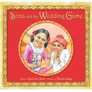 Sona and the Wedding Game by Sheth, Kashmira; Jaeggi, Yoshiko, 9781561457359