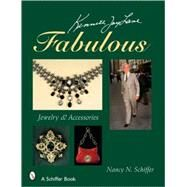 Kenneth Jay Lane FABULOUS : Jewelry and Accessories by SCHIFFER NANCY N., 9780764327360