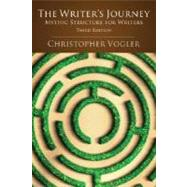 The Writer's Journey: Mythic Structure for Writers by Vogler, Christopher, 9781932907360