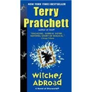Witches Abroad : A Novel of Discworld by Pratchett, Terry, 9780062237361