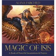 Magic of Isis by Fairchild, Alana, 9780738747361