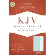 KJV Super Giant Print Reference Bible, Mint Green LeatherTouch by Holman Bible Staff, 9781433617362