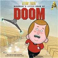 Star Trek: Redshirt's Little Book of Doom by Pearlman, Robb; Jung, Anna-Maria, 9781608877362