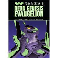 Tony Takezaki's Neon Genesis Evangelion by Takezaki, Tony, 9781616557362