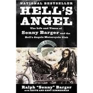 Hell's Angel : The Autobiography Of Sonny Barger by Barger, Sonny, 9780061847363
