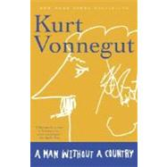 A Man Without a Country by VONNEGUT, KURT, 9780812977363