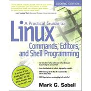 A Practical Guide to Linux Commands, Editors, and Shell Programming by Sobell, Mark G., 9780131367364