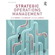 Strategic Operations Management by Brown; Steve, 9780415587365