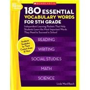 180 Essential Vocabulary Words for 5th Grade Independent Learning Packets That Help Students Learn the Most Important Words They Need to Succeed in School by Unknown, 9780439897365