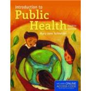 Introduction to Public Health (Book with Access Code) by Schneider, Mary-Jane, 9781449697365