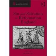 Sin and Salvation in Reformation England 9781472437365N