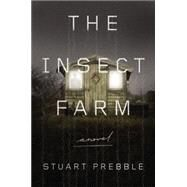 The Insect Farm by Prebble, Stuart, 9780316337366