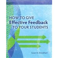 How to Give Effective Feedback to Your Students by Brookhart, Susan M., 9781416607366