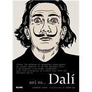 Asi es… Dali / This Is... Dali by Ingram, Catherine; Rae, Andrew, 9788498017366
