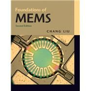 Foundations of MEMS by Liu, Chang, 9780132497367