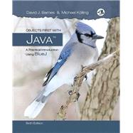 Objects First with Java: A Practical Introduction Using BlueJ, 6/e by BARNES & KVLLING, 9780134477367