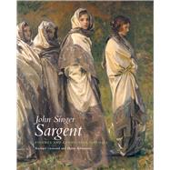 John Singer Sargent: Figures and Landscapes 1908-1913: Complete Paintings by Ormond, Richard; Kilmurray, Elaine; Finnegan, Richard H. (CON), 9780300177367