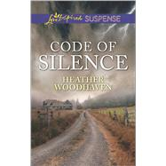 Code of Silence by Woodhaven, Heather, 9780373447367