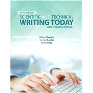 Scientific and Technical Writing Today by Magrino, William; Goeller, Michael; Reda, Nicole, 9781465277367