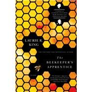 The Beekeeper's Apprentice or, On the Segregation of the Queen by King, Laurie R., 9780312427368