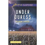 Under Duress by Carver, Meghan, 9780373677368