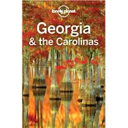 Lonely Planet Georgia & the Carolinas by Lonely Planet Publications; Balfour, Amy C.; Raub, Kevin; St Louis, Regis, 9781787017368