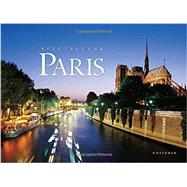 Spectacular Paris by SCHELLER, WILLIAM, 9780789327369