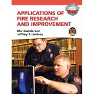 Applications of Fire Research and Improvement by Gunderson, Michael R.; Lindsey, Jeffrey T., Ph.D, 9780135027370