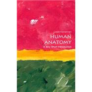 Human Anatomy: A Very Short Introduction by Klenerman, Leslie, 9780198707370