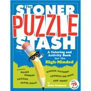 The Stoner Puzzle Stash by Kushman, Blaise, 9780761187370