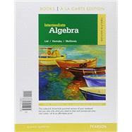Intermediate Algebra, Books a la Carte Edition, Plus MyLab Math -- Access Card Package by Lial, Margaret L.; Hornsby, John; McGinnis, Terry, 9780134197371
