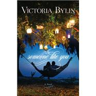 Someone Like You by Bylin, Victoria, 9780764217371