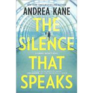 The Silence That Speaks by Kane, Andrea, 9780778317371