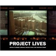 Project Lives by Carrano, George; Davis, Chelsea; Fisher, Jonathan, 9781576877371