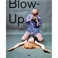 Blow-Up by Antonioni's, Michelangelo; Moser, Walter; Schroder, Klaus Albrecht, 9783775737371