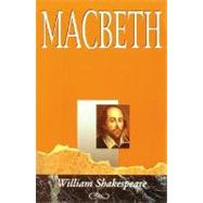 The Shakespeare Plays: Macbeth by Shakespeare, William, 9780844257372
