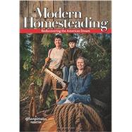 Modern Homesteading: Rediscovering the American Dream by Wranglerstar Production, 9780892217373