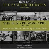 The Band Photographs, 1968-1969 by Landy, Elliott; Band, The (CRT), 9780962507373