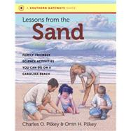 Lessons from the Sand by Pilkey, Orrin H.; Pilkey, Charles O., 9781469627373