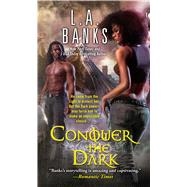 Conquer the Dark by Banks, L. A., 9781501127373