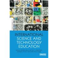 International Science and Technology Education: Exploring Culture, Economy and Social Perceptions by Renn; Ortwinn, 9781138887374