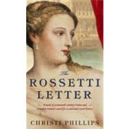 The Rossetti Letter by Christi Phillips, 9781416527374