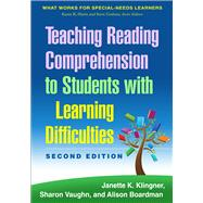 Teaching Reading Comprehension to Students with Learning Difficulties, 2/E by Klingner, Janette K.; Vaughn, Sharon; Boardman, Alison, 9781462517374
