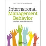 International Management Behavior Global and Sustainable Leadership by Lane, Henry W.; Maznevski, Martha, 9781118527375