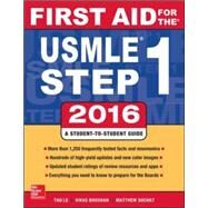 First Aid for the USMLE Step 1 2016 by Le, Tao; Bhushan, Vikas, 9781259587375