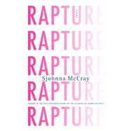 Rapture Poems by Mccray, Sjohnna, 9781555977375