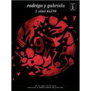 9 Dead Alive: 9 Dead Alive (Tab) by Rodrigo Y Gabriela (CRT), 9781783057375