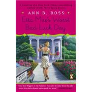 Etta Mae's Worst Bad-luck Day by Ross, Ann B., 9780143127376