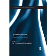 Sport Governance: International Case Studies by O'Boyle; Ian, 9780415857376