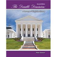 The Durable Dominion:  A Survey of Virginia